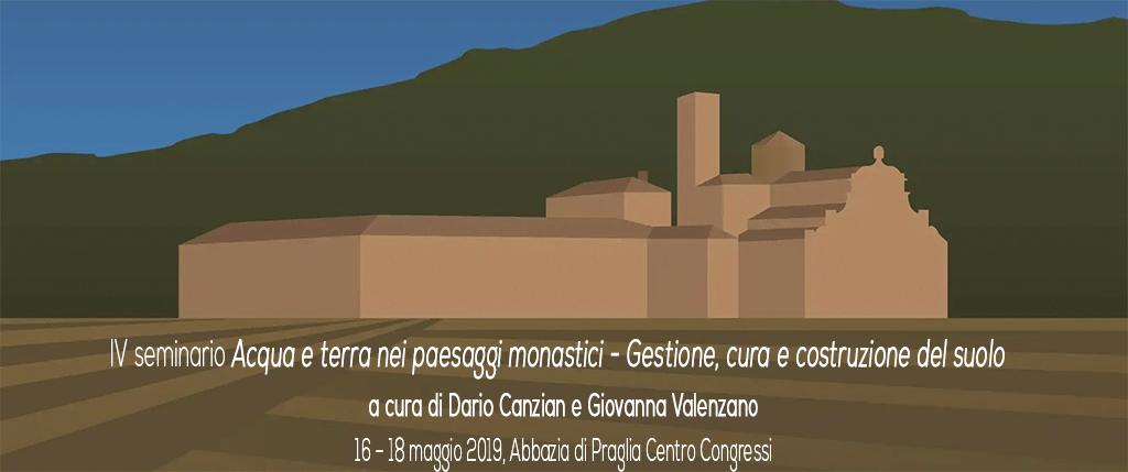 IV Seminario – Acqua e terra nei paesaggi monastici